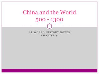 China and the World 500 - 1300