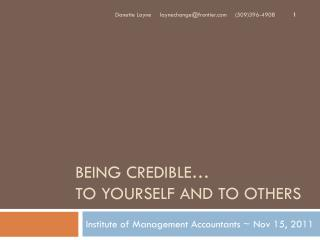 Being credible… to yourself and to others