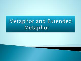 Metaphor and Extended Metaphor