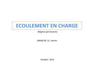 ECOULEMENT EN CHARGE