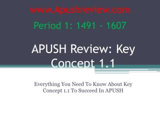 APUSH Review:  Key  Concept  1.1