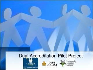 Dual Accreditation Pilot Project