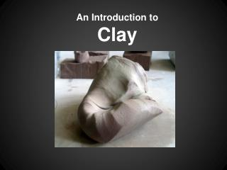 An Introduction to Clay