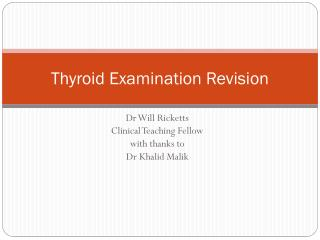 Thyroid Examination Revision