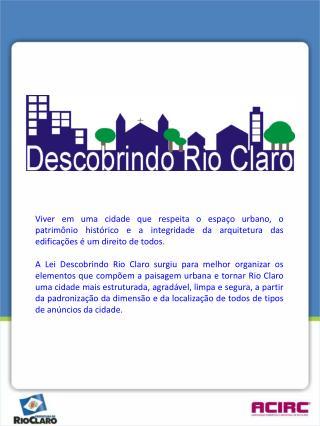 DESCOBRINDO RIO CLARO Lei 4255 – Rio Claro