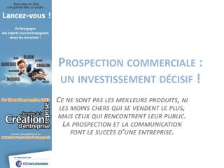 Prospection commerciale : un investissement décisif  !