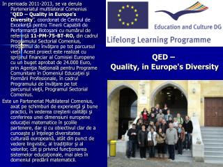 QED - Quality in Europe's Diversity (Comenius MP)
