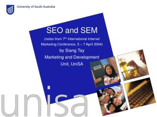 SEO and SEM  (notes from 7 th  International Internet Marketing Conference, 5 – 7 April 2004) by Siang Tay Marketing and
