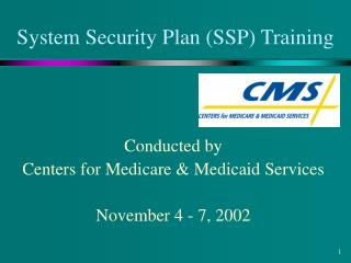 System Security Plan (SSP) Training