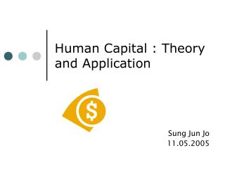 Human Capital : Theory and Application