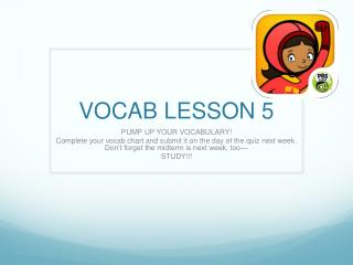 VOCAB LESSON 5