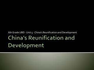 China's Reunification and Development