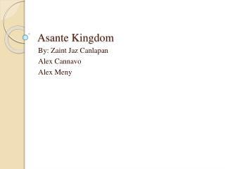 Asante Kingdom