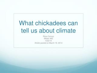 What chickadees can tell us about climate