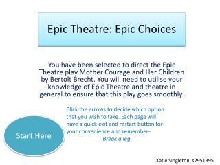 Epic Theatre: Epic Choices