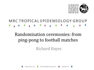 Randomisation  ceremonies: from ping-pong to football matches