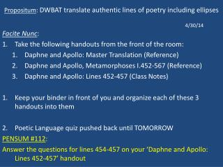 Propositum :  DWBAT translate authentic lines of poetry including ellipses