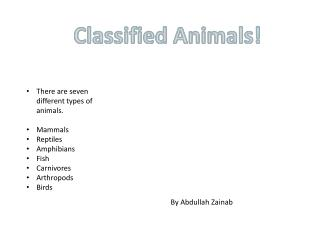 Classified Animals!
