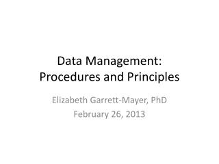 Data Management: Procedures and Principles