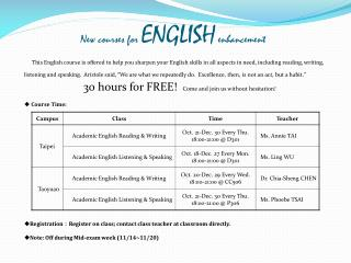New courses for  ENGLISH enhancement