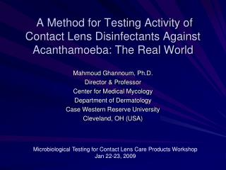 A Method for Testing Activity of Contact Lens Disinfectants Against Acanthamoeba: The Real World