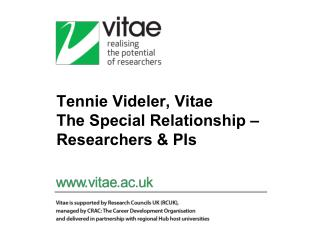 Tennie  Videler,  Vitae The Special Relationship – Researchers &  PIs