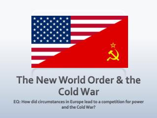 The New World Order & the Cold War