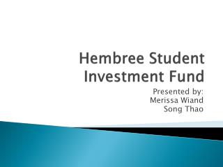 Hembree  Student Investment Fund
