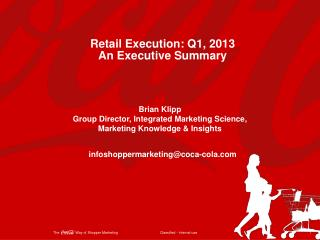Retail Execution: Q1,  2013 An  Executive Summary