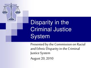 Disparity in the Criminal Justice System