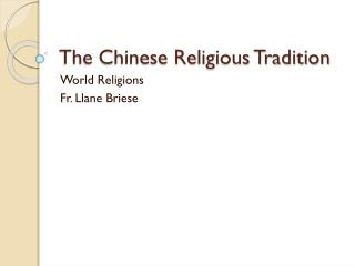 The Chinese Religious Tradition