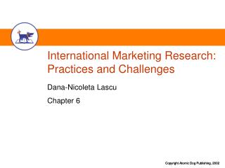 International Marketing Research: Practices and Challenges
