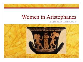 Women in Aristophanes