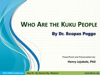 Who Are the Kuku People