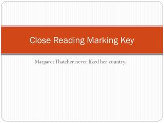 Close Reading Marking Key