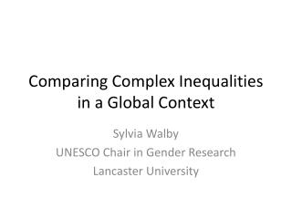 Comparing Complex Inequalities in a Global Context