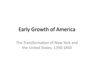Early Growth of America