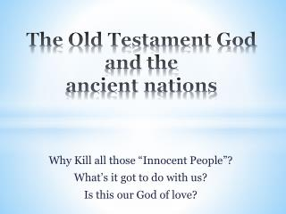 The Old Testament God and the  ancient nations