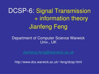 DCSP-6: Signal Transmission + information theory