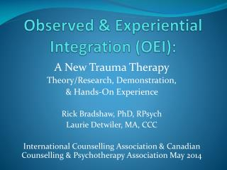 Observed & Experiential Integration (OEI):