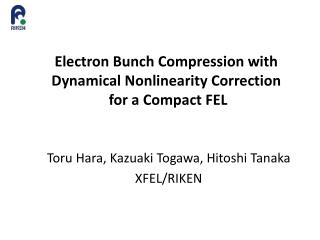 Electron Bunch Compression with Dynamical Nonlinearity Correction  for a Compact FEL