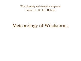 Meteorology of Windstorms