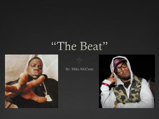 """The Beat"""