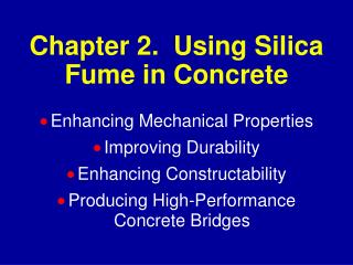 Chapter 2.  Using Silica Fume in Concrete