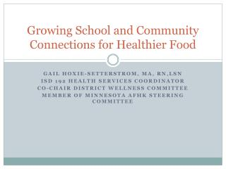 Growing School and Community Connections for Healthier Food