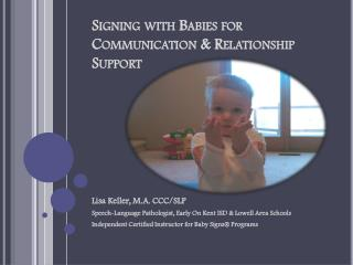 Signing with Babies for Communication & Relationship Support