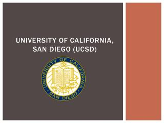 University  of California ,  San  Diego  (UCSD)