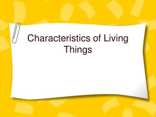 Characteristics of Living Things