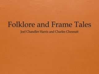 Folklore and Frame Tales