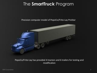 PepsiCo/Frito-Lay has provided 4 tractors and 6 trailers for testing and modification